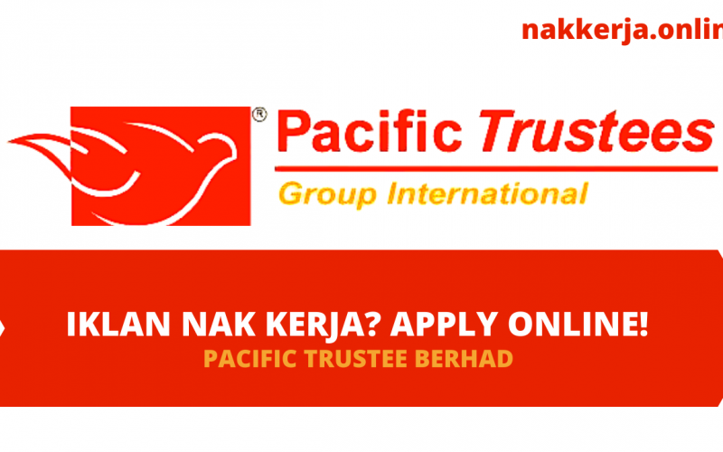 Kerja-Kosong-Pacific-Trustees-Berhad